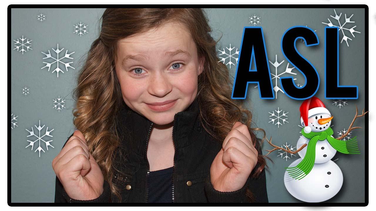 ASL snow